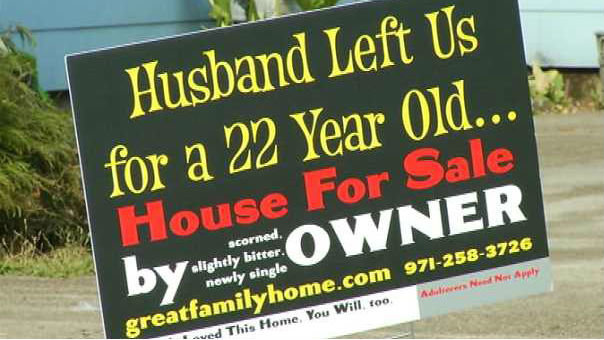 The Best For Sale Sign Ever Big Think