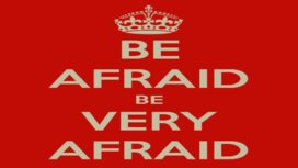 Be-afraid-be-very-afraid-_big_think