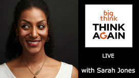 Think-again-podcast-sarah-jones