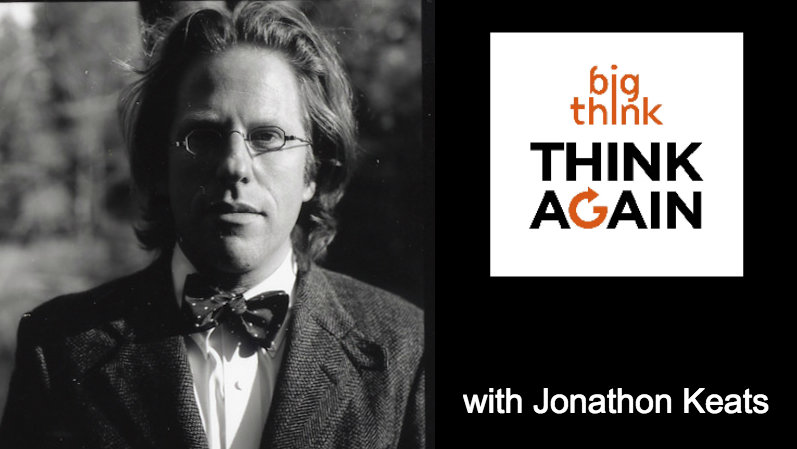 Think-again-podcast-jonathon-keats