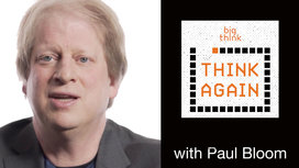 Think-again-thumbnail-paul-bloom-1080