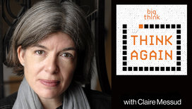 Think-again-podcast-thumbnail-claire-messud