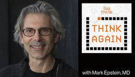 Think-again-podcast-thumbnail-mark-epstein-2018