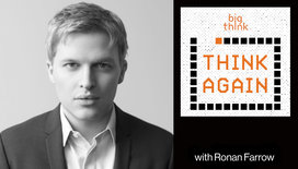 Think-again-podcast-thumbnail-ronan-farrow