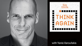 Think-again-podcast-thumbnail-varoufakis